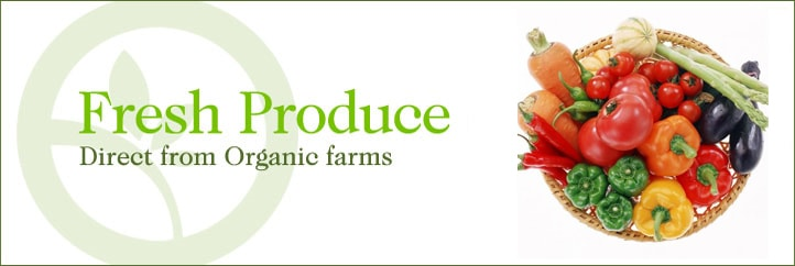 Fresh Produce direct from Organic farms